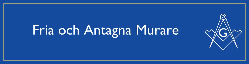 Fria och Antagna Murare